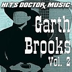 Hits Doctor Music Presents Done Again (In The Style Of Garth Brooks): Garth Brooks, Vol.2