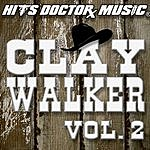 Clay Walker Clay Walker, Vol. 2