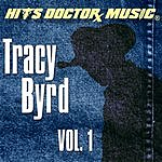 Tracy Byrd Tracy Byrd, Vol.1