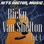 Ricky Van Shelton Ricky Van Shelton, Vol.1