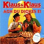 Klaus & Klaus Ach Du Dickes Ei