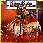 Klaus & Klaus Wir Feiern Wieder Feste