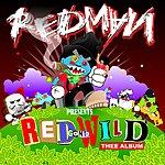 Redman Red Gone Wild (Edited)