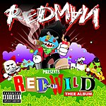 Redman Red Gone Wild (Parental Advisory)