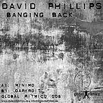 David Phillips Banging Back