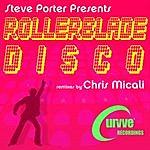 Steve Porter Rollerblade Disco (3-Track Maxi-Single)