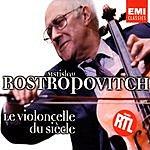 Mstislav Rostropovich Le Violoncelle Du Siècle