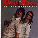 Klaus & Klaus Tierisch Menschlich
