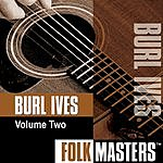 Burl Ives Folk Masters, Vol.2