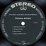 Artie Shaw Artie Shaw, Count Basie & Hank Williams