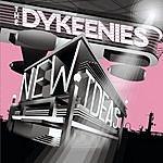 The Dykeenies New Ideas (3-Track Maxi-Single)