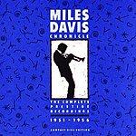 Miles Davis Chronicle: The Complete Prestige Recordings, 1951-1956