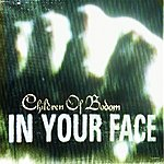Children Of Bodom In Your Face/Oops!...I Did It Again