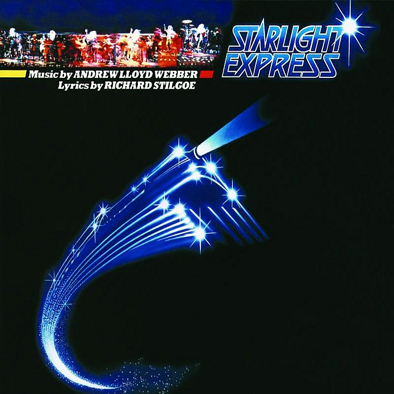 Cover Art: Starlight Express (1984 Original London Cast)