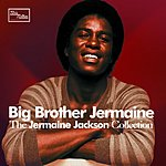 Jermaine Jackson The Jermaine Jackson Collection: Big Brother Jermaine