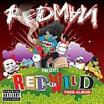 Redman Red Gone Wild: Thee Album (Parental Advisory)