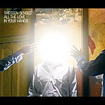 Thirteen Senses All The Love In Your Hands (Qattara Remix E-Single)