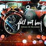 Fall Out Boy Thnks Fr Th Mmrs (3-Track Maxi-Single)