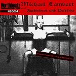 Michael Lambart Zuckerbrot Und Peitsche EP