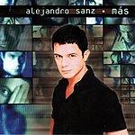 Alejandro Sanz Mas (Bonus Tracks)