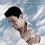 Alejandro Sanz El Alma Al Aire (Bonus Tracks)