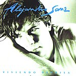 Alejandro Sanz Viviendo Deprisa (Bonus Tracks)