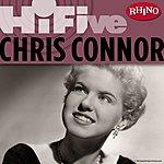 Chris Connor Rhino Hi-Five: Chris Connor