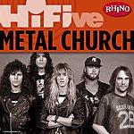 Metal Church Rhino Hi-Five: Metal Church