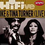 Ike & Tina Turner Rhino Hi-Five: Ike & Tina Turner (Live)