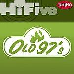 Old 97's Rhino Hi-Five: Old 97's