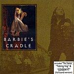 Barbie's Cradle Barbie's Cradle (With Bonus Track)