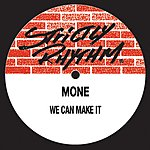 Moné We Can Make It (8-Track Maxi-Single)