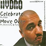 Hydro Celebrate/Move Over (Parental Advisory)