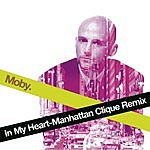 Moby In My Heart (Manhattan Clique Remix)
