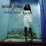 Norah Jones Sinkin' Soon (3 Track Maxi-Single)