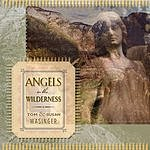 Tom & Susan Wasinger Angels In The Wilderness