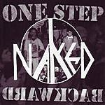 Naked One Step Backward