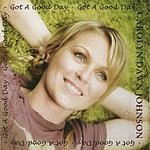 Carolyn Dawn Johnson Got A Good Day (Single)