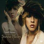 Stevie Nicks Crystal Visions: The Very Best Of Stevie Nicks