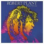 Robert Plant Manic Nirvana (With Bonus Tracks)