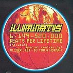 Illuminatus 6.149.520.000 Beats Per Lifetime