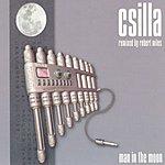 Csilla Man In The Moon (Robert Miles Remix) (3-Track Maxi-Single)