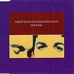 Robert Miles One & One (6-Track Maxi-Single)