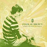Findlay Brown Losing The Will To Survive (Single)