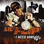 Lil' Flip I Need Mine: Bonus EP, Volume 3 (Edited)