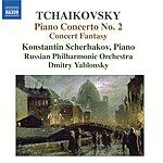 Konstantin Scherbakov Piano Concerto No.2/Concert Fantasy