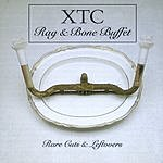 XTC Rag 'N' Bone Buffet