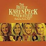 Karen Peck & New River The Best Of Karen Peck And New River