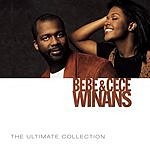 BeBe & CeCe Winans The Ultimate Collection: Bebe & Cece Winans