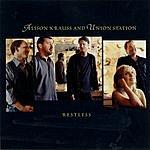 Alison Krauss & Union Station Restless/Cluck Old Hen